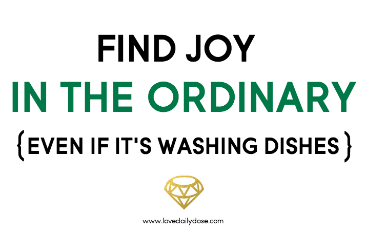 Find Joy In The Ordinary | The Daily Dose