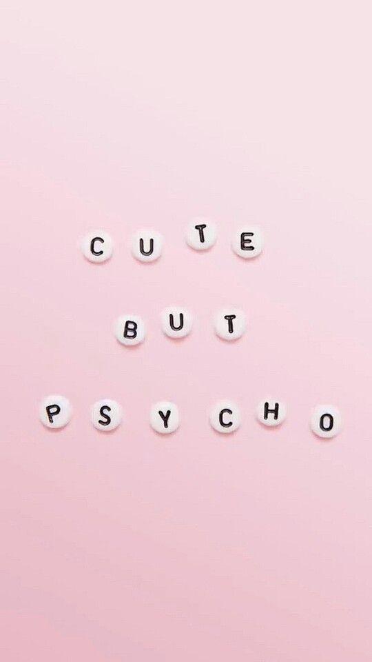 cutebutpsycho
