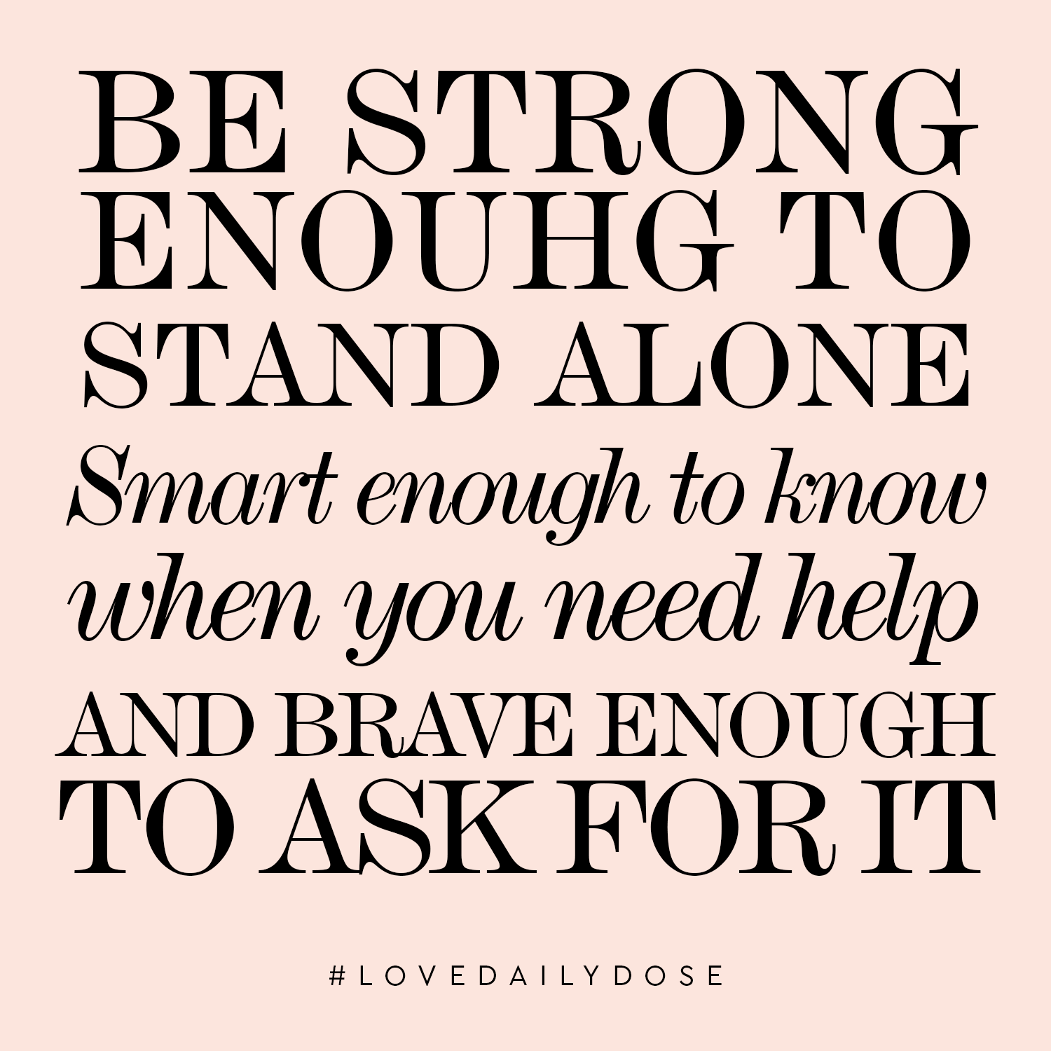 ask for help quote | Love Daily Dose
